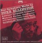 DUKE ELLINGTON Duke Ellington, American Composers Orchestra, Maurice Peress : Four Symphonic Works By Duke Ellington album cover